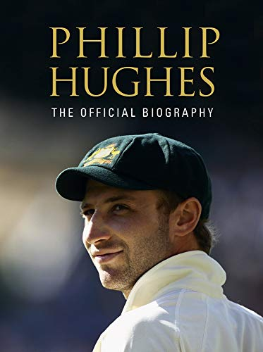 9781743539477: Phillip Hughes: The Official Biography