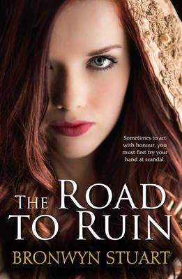The Road to Ruin (Paperback): Bronwyn Stuart