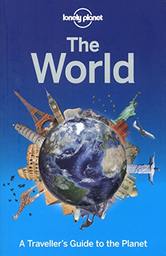 9781743600658: Lonely Planet The World: A Traveller's Guide to the Planet (Travel Guide)