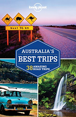 9781743605172: Lonely Planet Australia's Best Trips (Travel Guide)