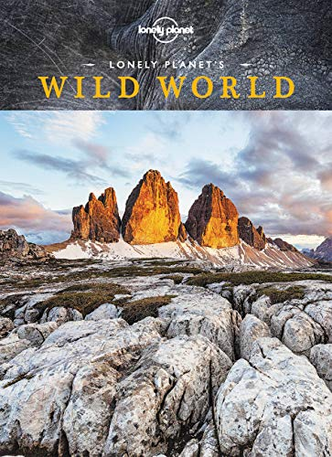 Lonely Planet's Wild World (Hardcover): Lonely Planet