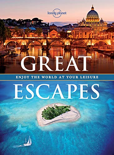 9781743607510: Great Escapes: Enjoy the World at Your Leisure (Lonely Planet)