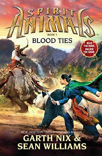 Spirit Animals 03 Blood Ties: Garth Nix