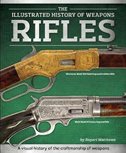 9781743630570: Rifles (Illustrated History of Weapons)