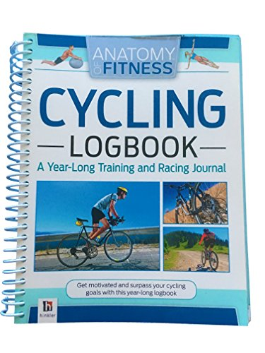 9781743636626: Anatomy of Fitness Cycling Logbook, a Year-Long Training & Racing Journal