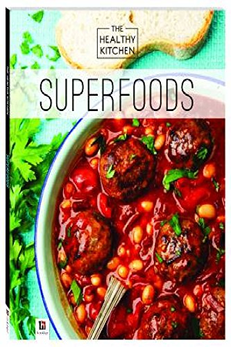 Healthy Kitchen: Superfoods (Paperback)