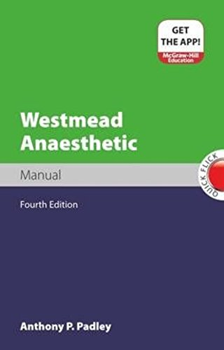 Westmead Anaesthetic Manual (Paperback): Anthony Padley