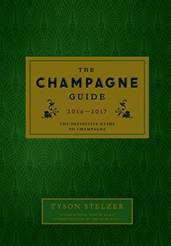 9781743790083: The Champagne Guide 2016-2017: The Definitive Guide to Champagne