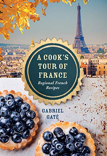9781743790182: A Cook's Tour of France: Regional French Recipes