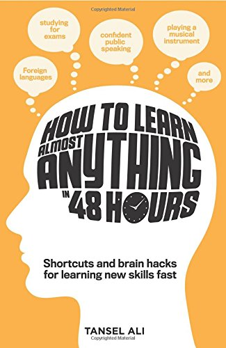 How to Learn Anything in 48 Hours: Ali, Tansel
