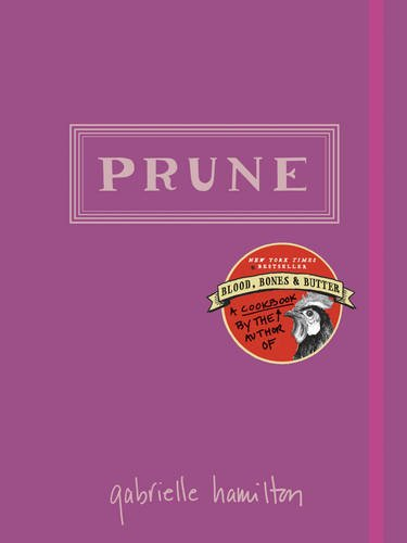 Prune (Hardcover): Gabrielle Hamilton
