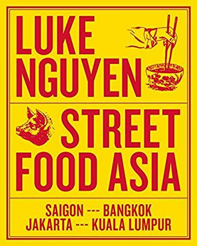 9781743794043: Luke Nguyen's Street Food Asia