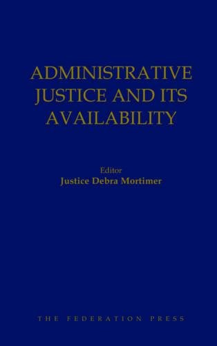 Administrative Justice and its Availability: Mortimer, Debbie