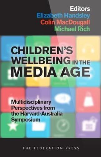 Children's Wellbeing in the Media Age (Paperback): Elizabeth Handsley