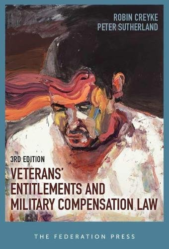 9781760020460: Veterans' Entitlements and Military Compensation Law