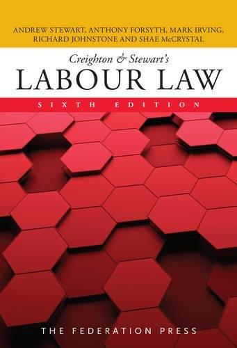Creighton & Stewart's Labour Law (Paperback): Andrew Stewart