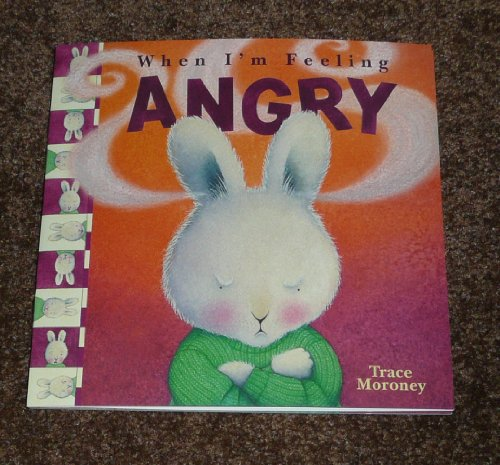 9781760060770: When I'm Feeling Angry