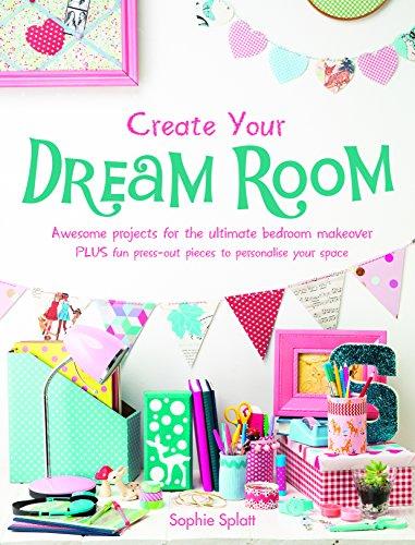 Create Your Dream Room: Sophie Splatt