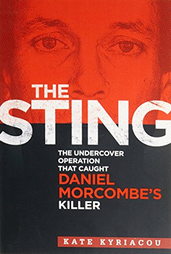 The Sting: The Undercover Operation That Caught: Kate Kyriacou