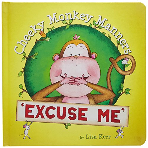 9781760069780: Cheeky Monkey Manners - Excuse Me