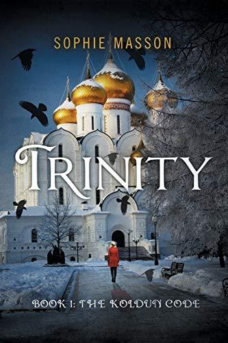 Trinity: The Koldun Code (Book 1): Masson, Sophie