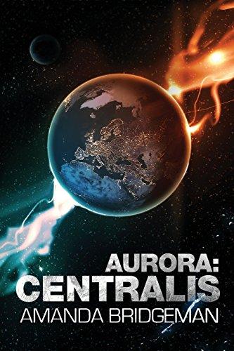 9781760082420: Aurora: Centralis (Aurora 4)