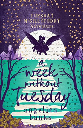 A Week without Tuesday (Paperback): Angelica Banks