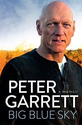Big Blue Sky (Hardcover): Peter Garrett
