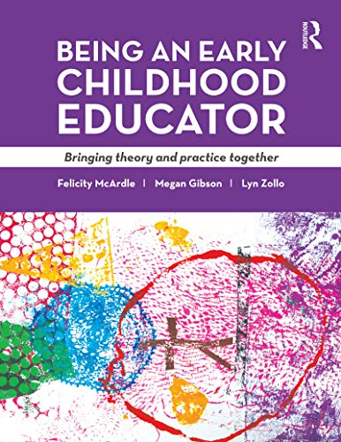 9781760111182: Being an Early Childhood Educator: Bringing Theory and Practice Together