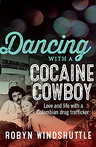 9781760111427: Dancing with a Cocaine Cowboy