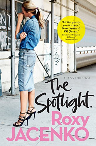9781760111441: The Spotlight (Jazzy Lou Novels)