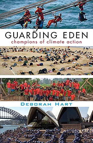 9781760112356: Guarding Eden: CHampions of Climate Action