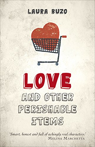 9781760112424: Love and Other Perishable Items