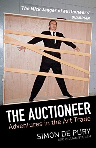 9781760113506: The Auctioneer: Adventures in the Art Trade