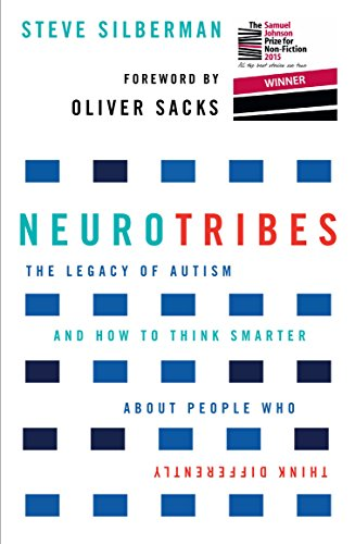 9781760113643: NeuroTribes: The Legacy of Autism and How to Think Smarter About People Who Think Differently