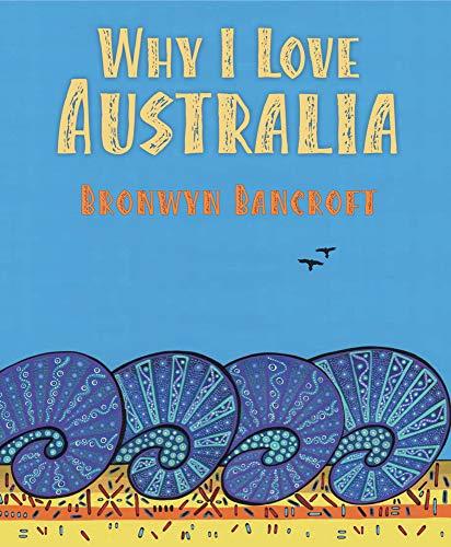 9781760125127: Why I Love Australia