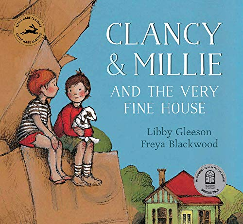 9781760126681: Clancy and Millie and the Very Fine House: Little Hare Classics