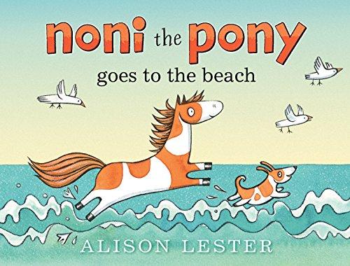Noni the Pony Goes to the Beach (Board Books): Alison Lester