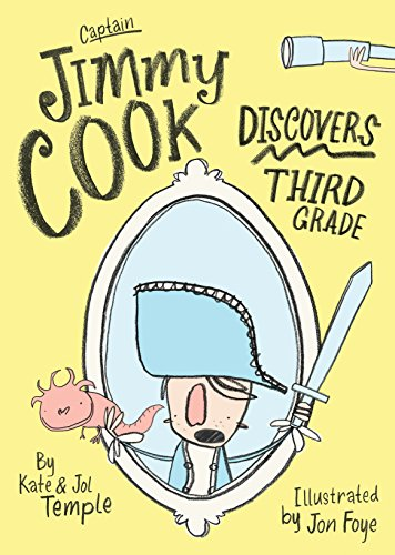 Captain Jimmy Cook Discovers Third Grade (Paperback): Kate Temple