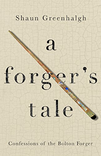 9781760295271: A Forger's Tale: Confessions of the Bolton Forger