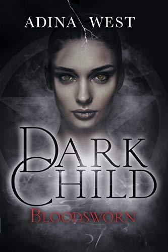 9781760301866: Dark Child (Bloodsworn): Omnibus Edition