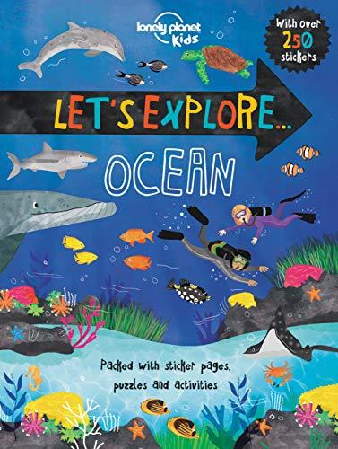 9781760340407: Let's Explore... Ocean (Lonely Planet Kids)