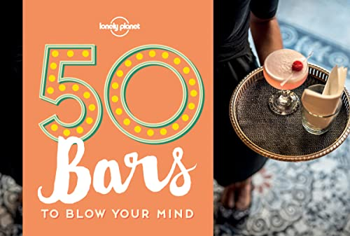 9781760340582: 50 Bars to Blow Your Mind (Lonely Planet)