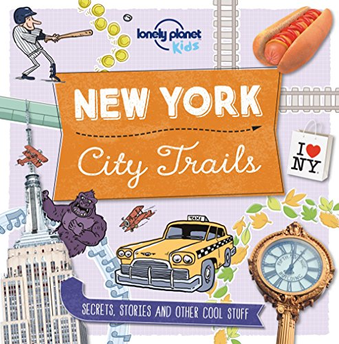 9781760342258: City Trails - New York (Lonely Planet Kids)