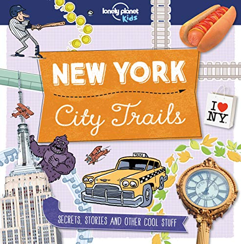 9781760342265: City Trails - New York (Lonely Planet Kids)