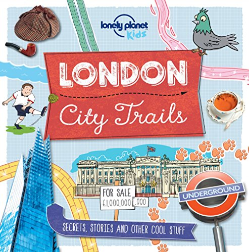 City Trails - London (Lonely Planet Kids): Lonely Planet Kids