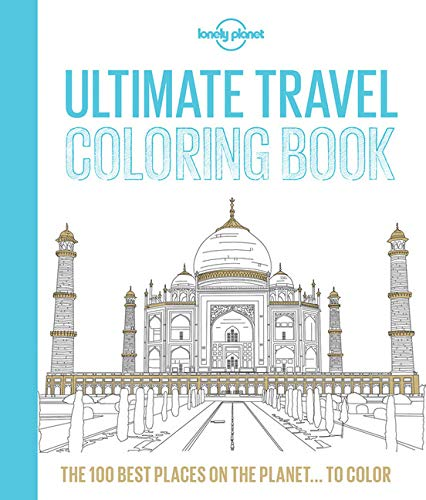 9781760344214: Lonely Planet Ultimate Travel Coloring Book
