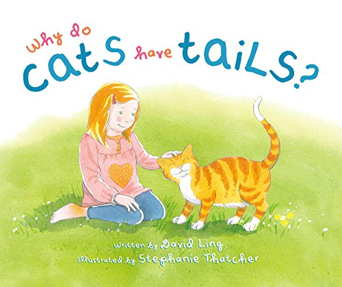 9781760360269: Why do cats have tails?