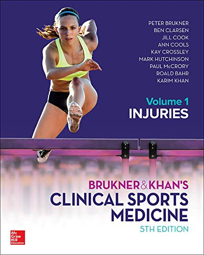 BRUKNER & KHANS CLINICAL SPORTS MEDICINE INJURIES VOL 1: Brukner, Peter, Khan, Karim, Clarsen, ...