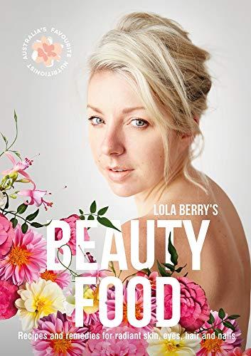 Beauty Food (Paperback): Lola Berry